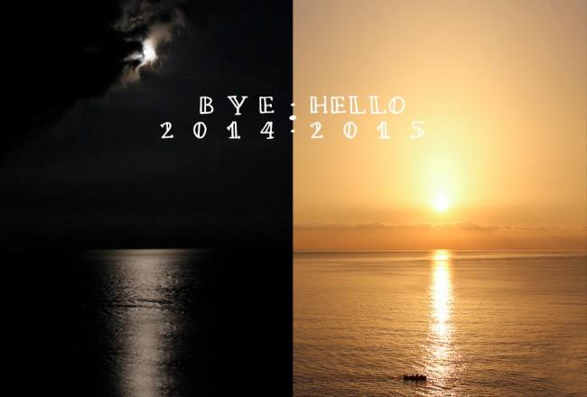 Bye 2014, Hello 2015