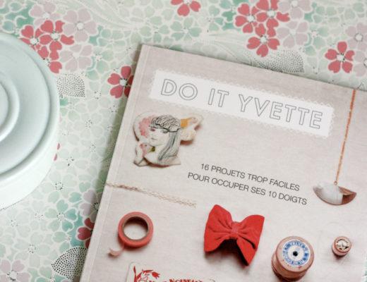 Livre DIY Do It Yvette