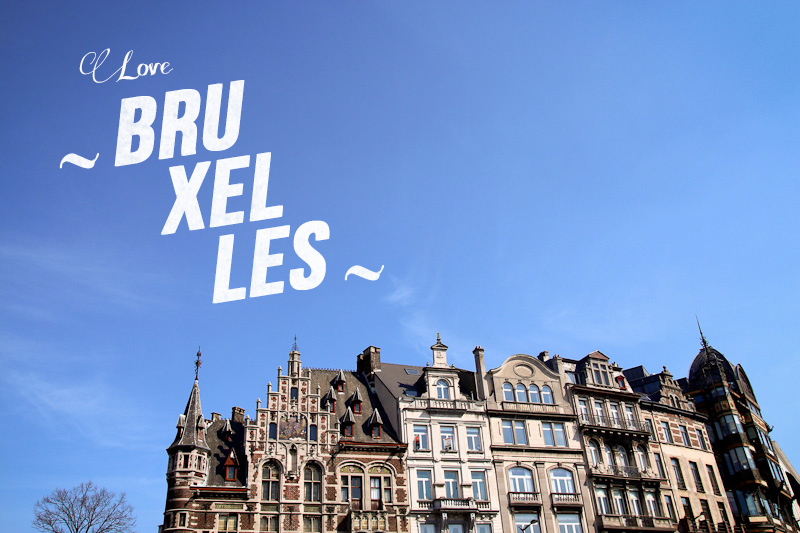 Love Bruxelles - Un weekend à Bruxelles